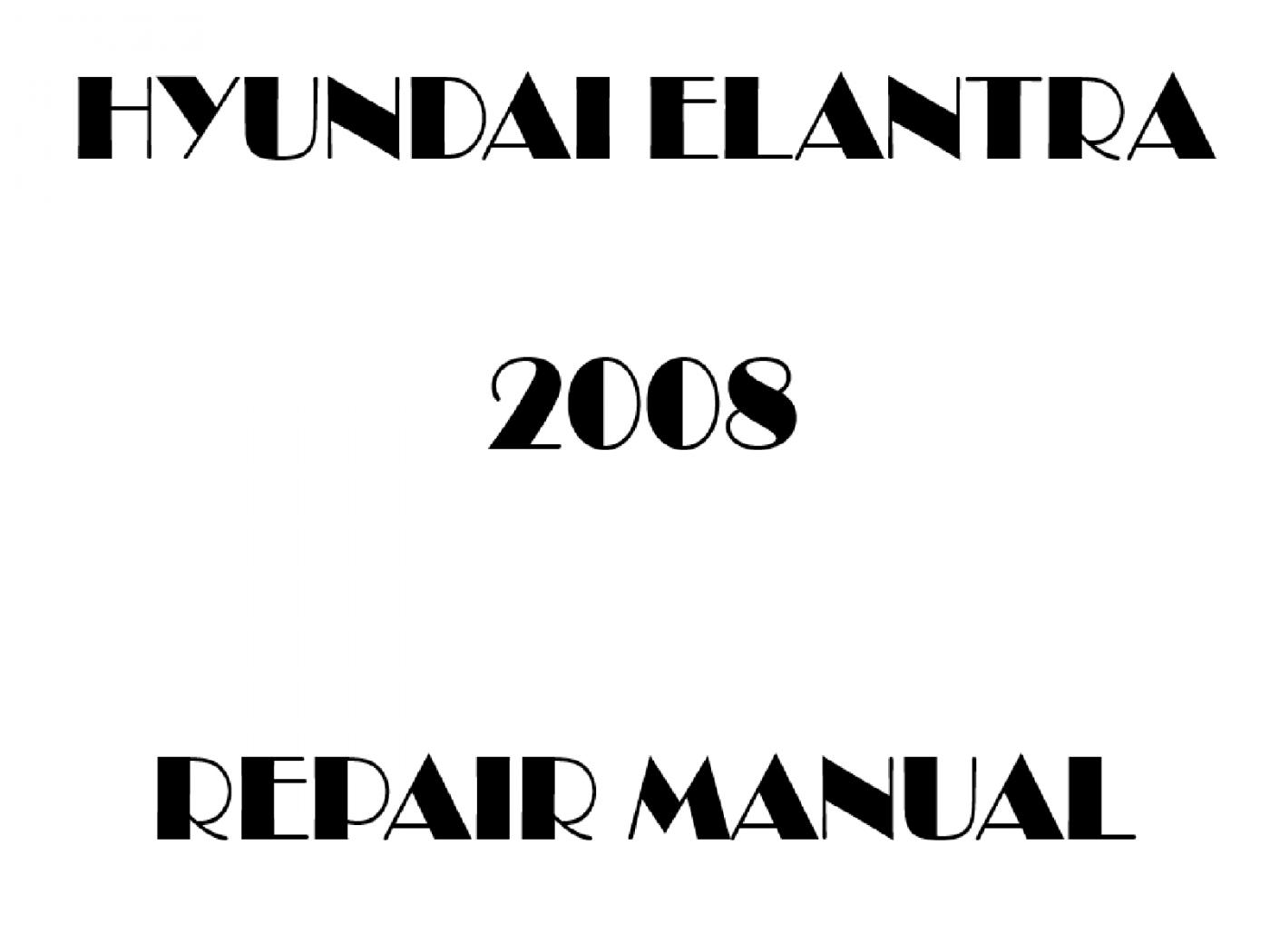 2008 Hyundai Elantra repair manual