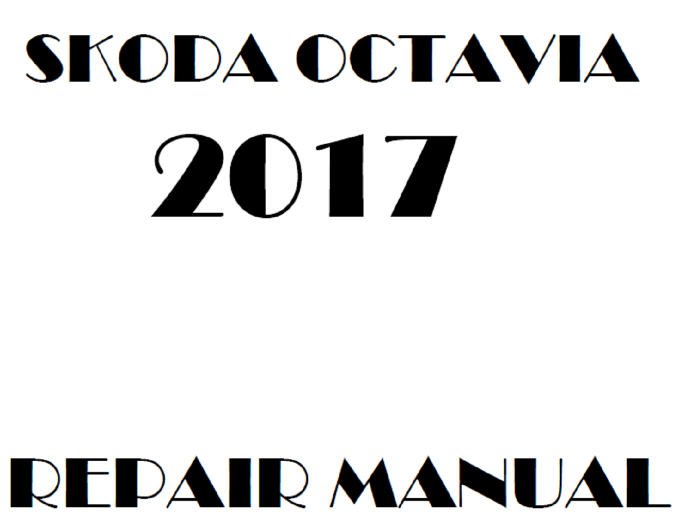 2017 Skoda Octavia repair manual