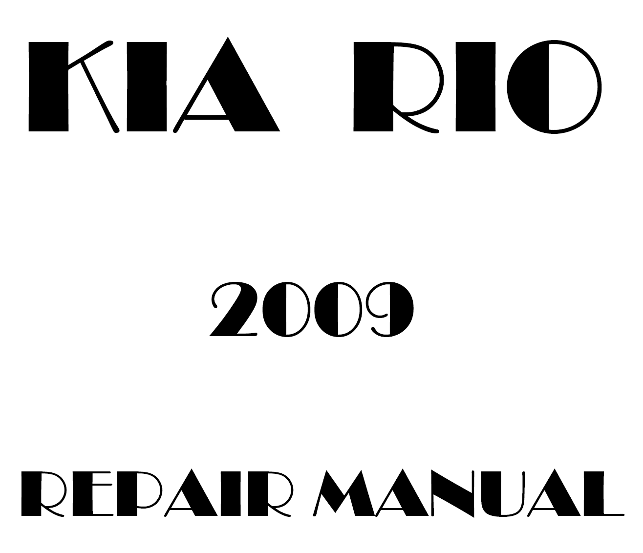 2009 Kia Rio repair manual