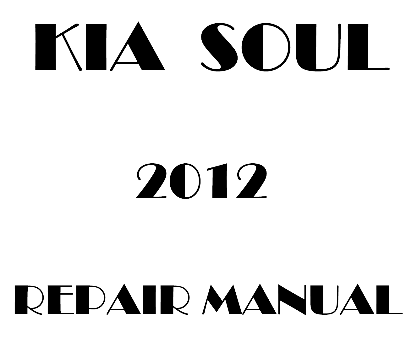 2012 Kia Soul repair manual
