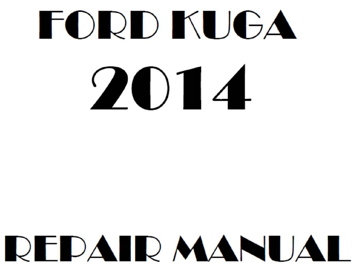 2014 Ford Kuga repair manual