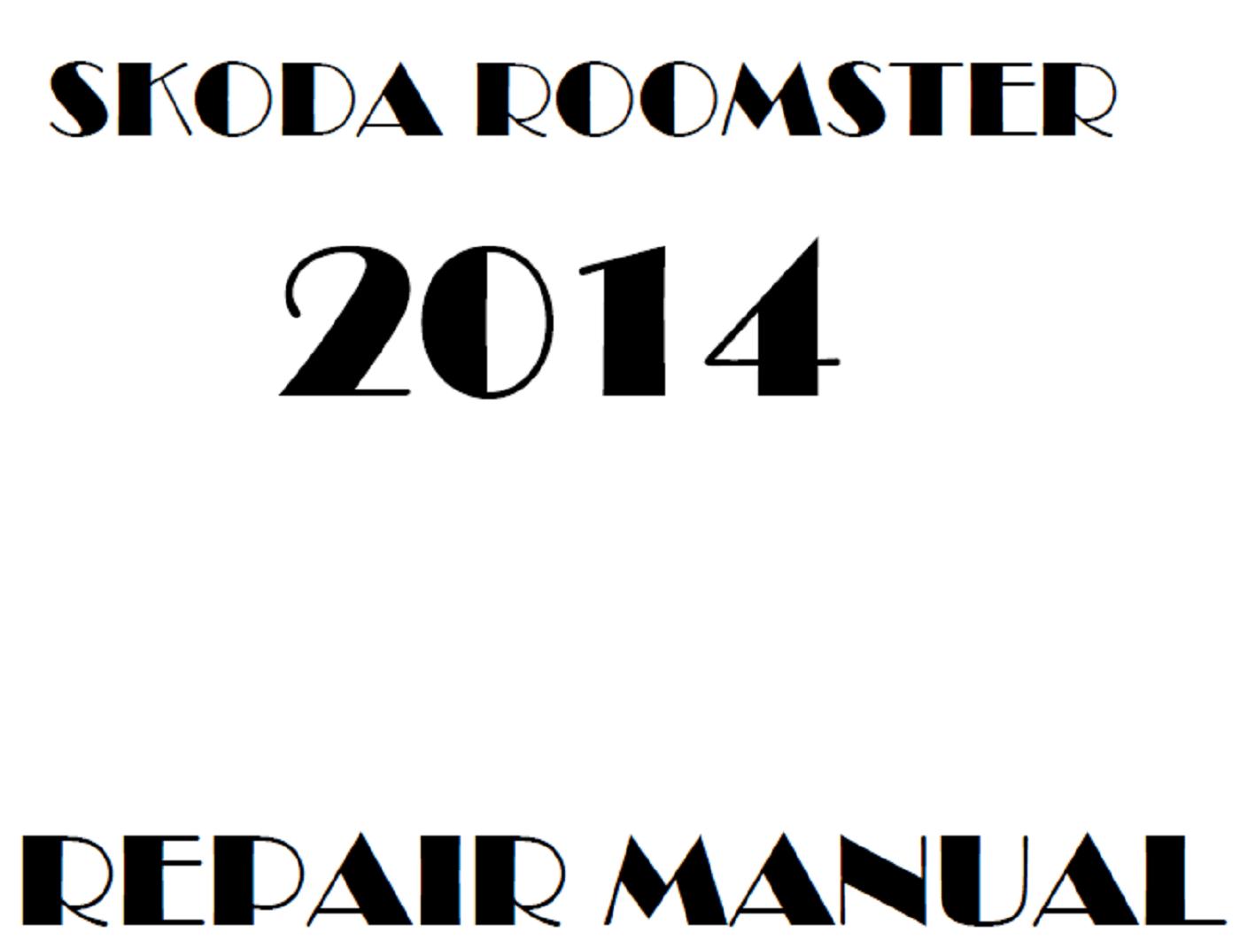 2014 Skoda Roomster repair manual