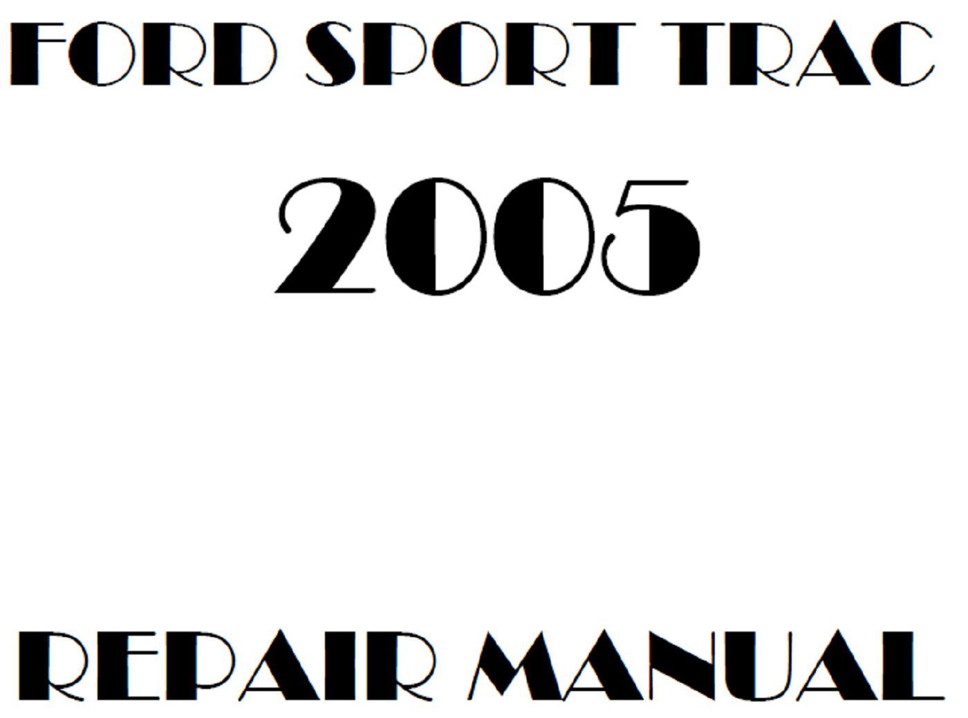 2005 Ford Explorer Sport Trac repair manual