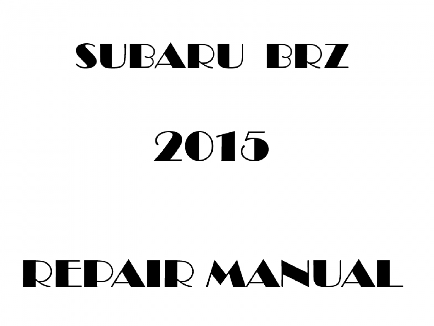 2015 Subaru BRZ repair manual