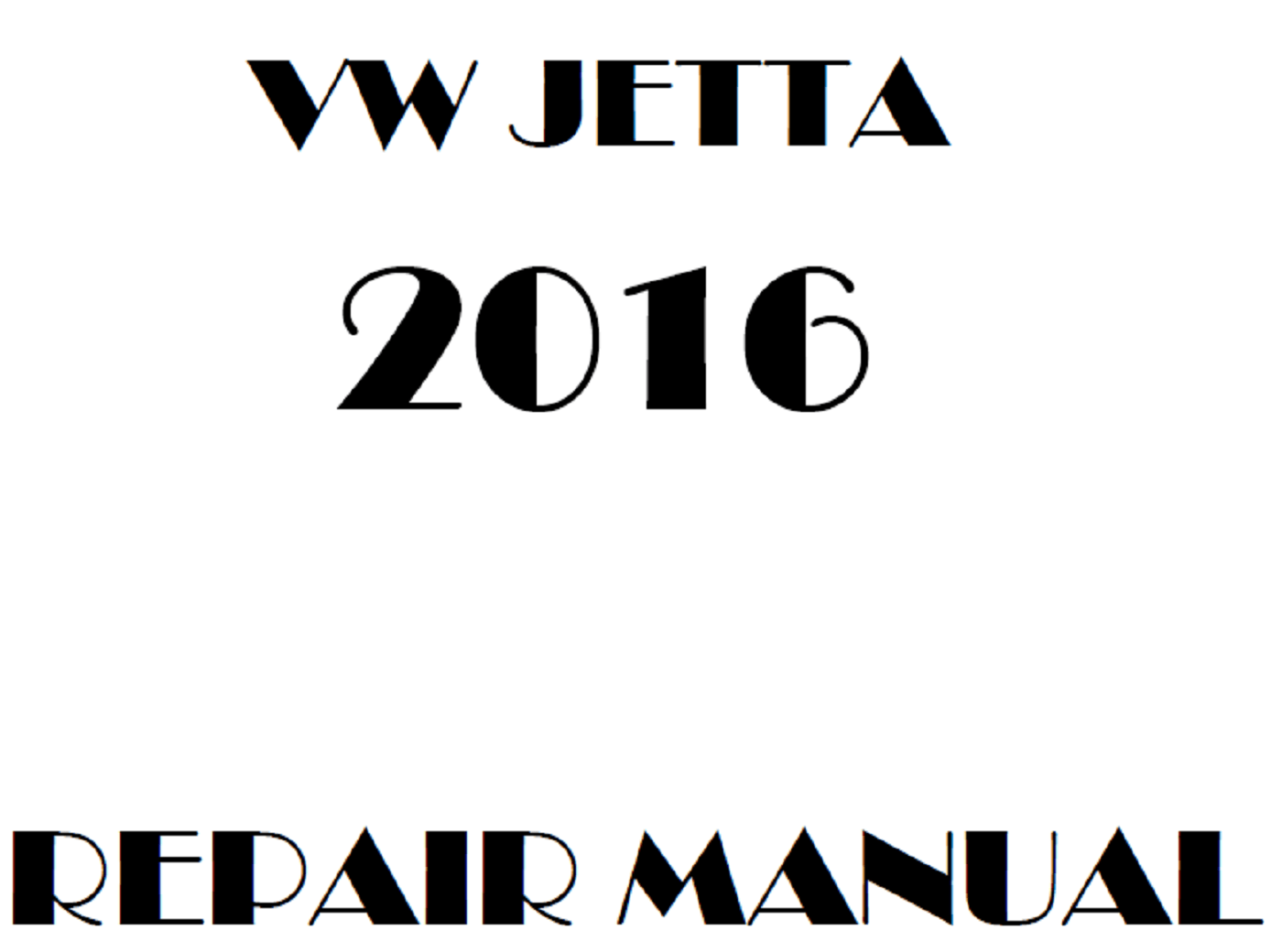 2016 Volkswagen Jetta repair manual