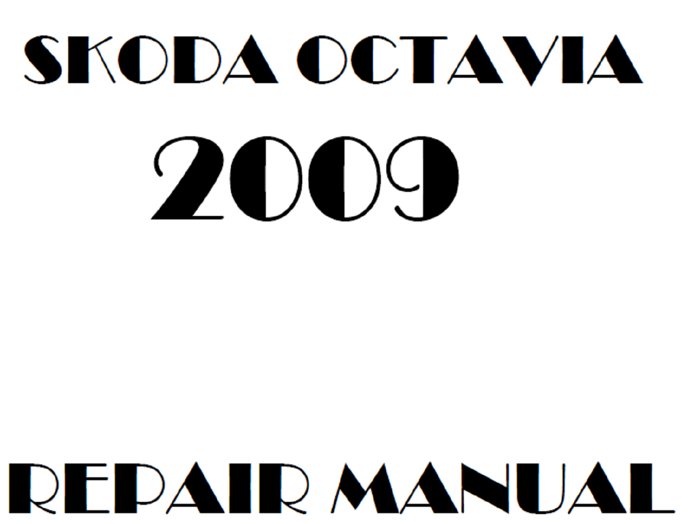 2009 Skoda Octavia repair manual