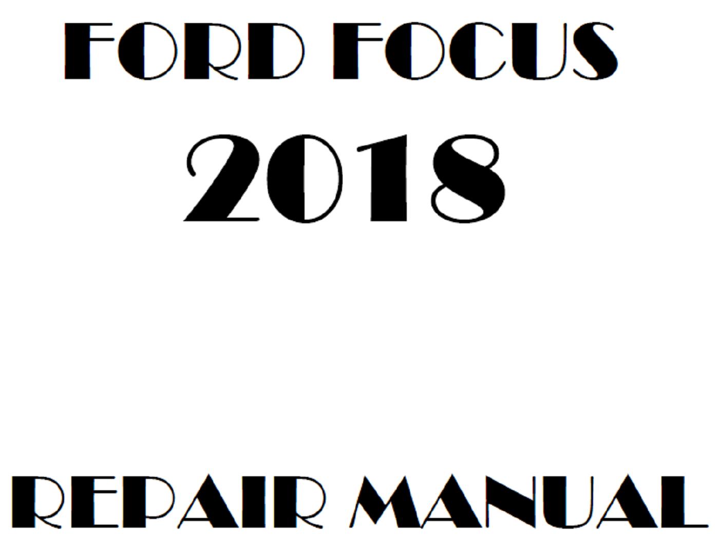 2018 Ford Focus repair manual