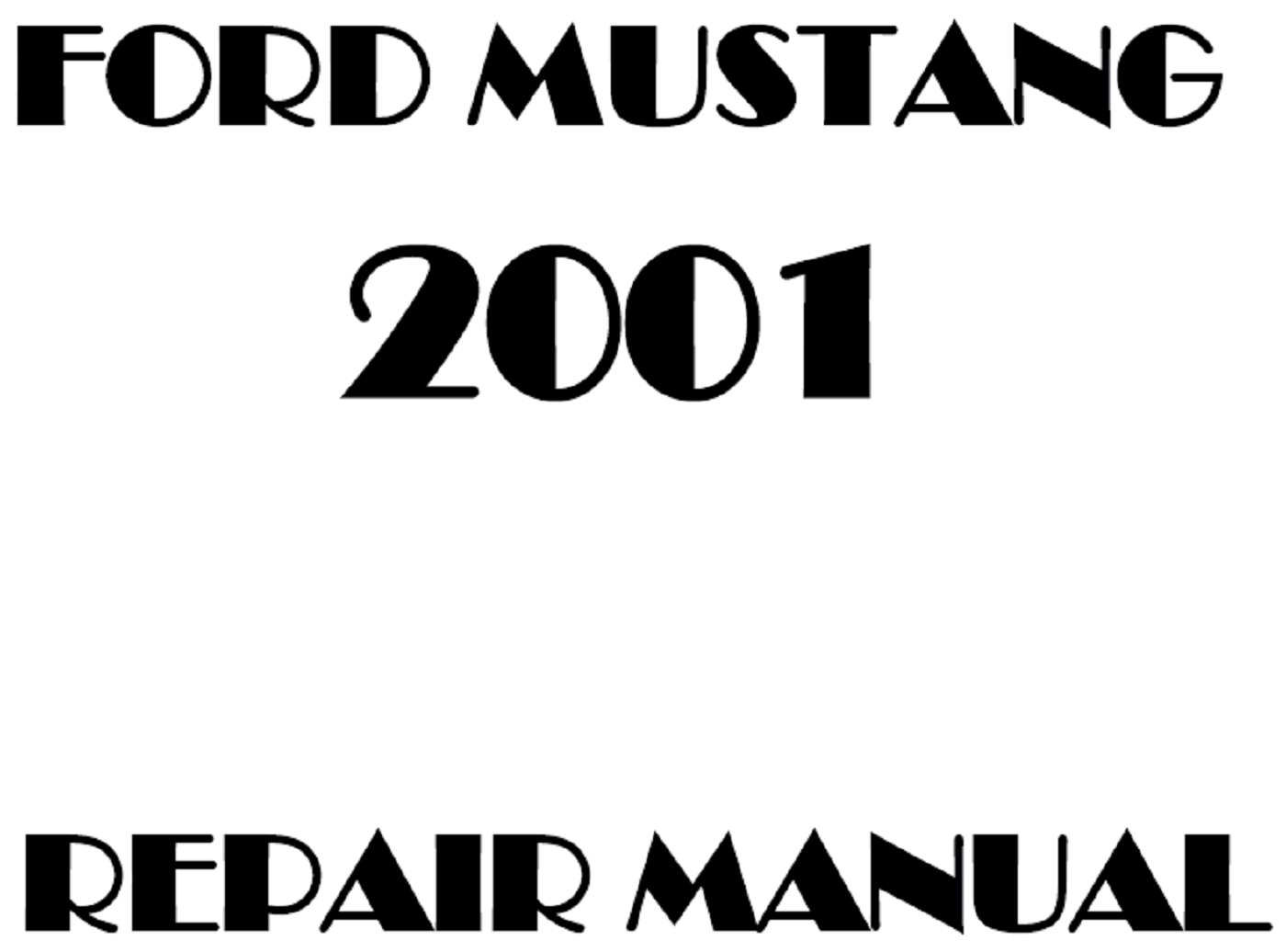 2001 Ford Mustang repair manual