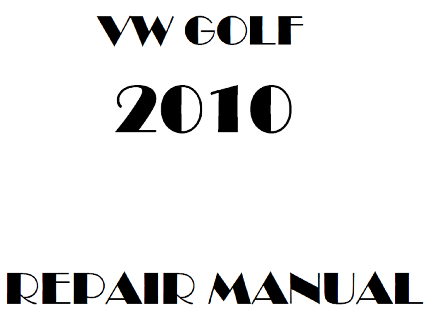 2010 Volkswagen Golf repair manual