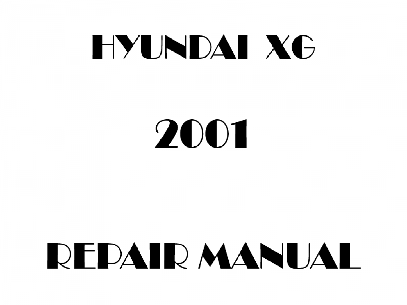 2001 Hyundai XG repair manual