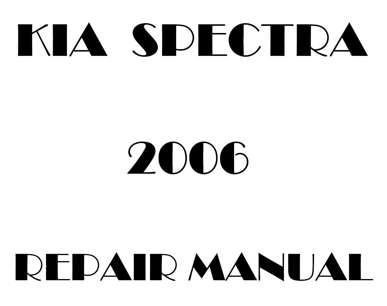 2006 Kia Spectra repair manual