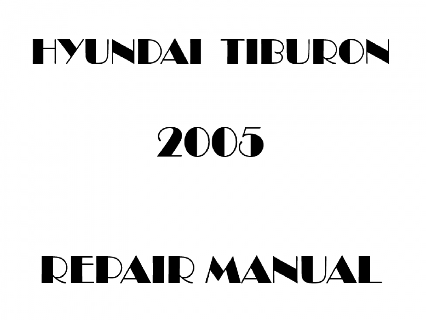 2005 Hyundai Tiburon repair manual