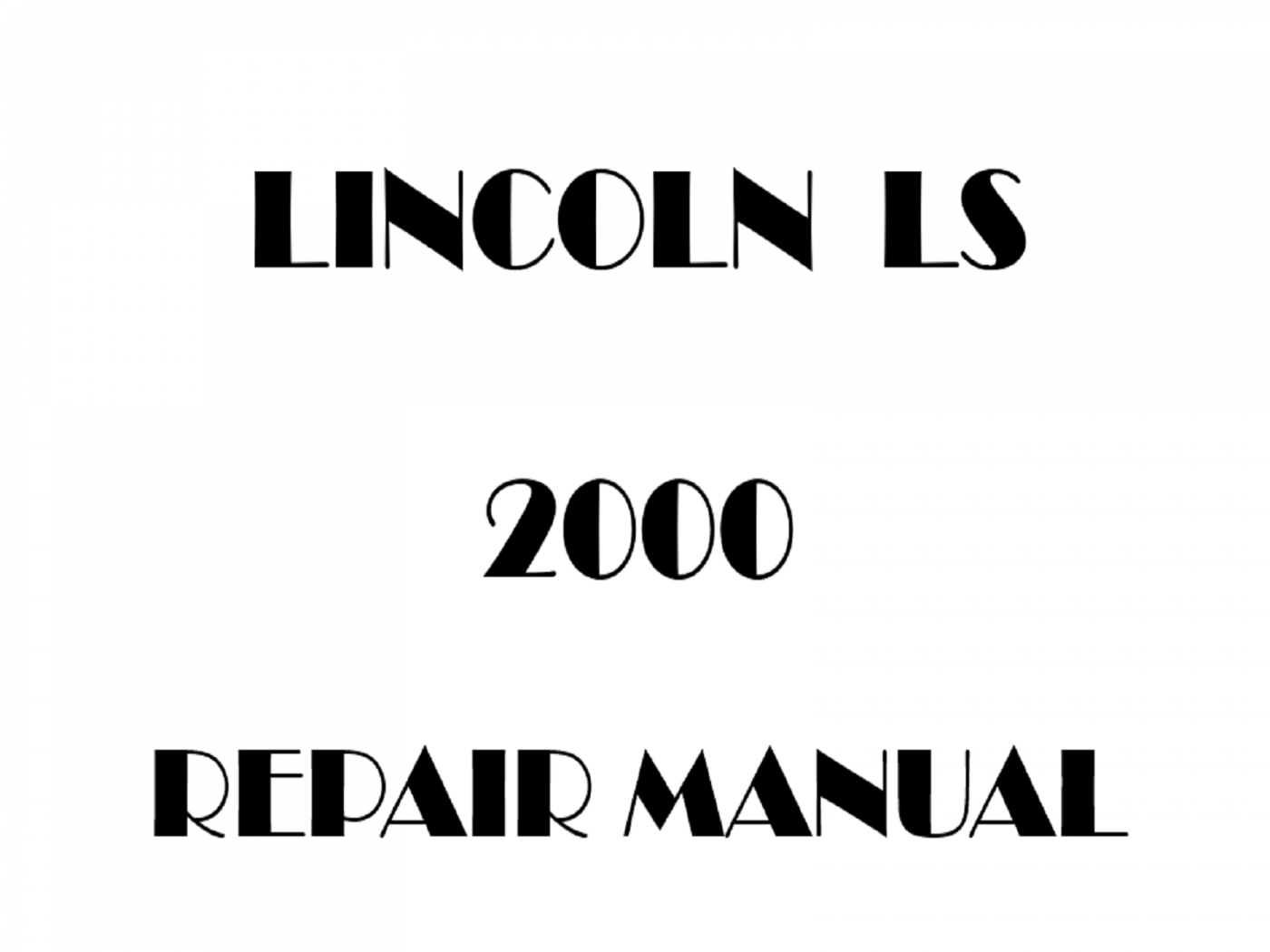 2000 Lincoln LS repair manual
