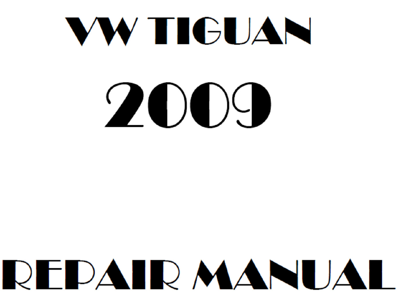 2009 Volkswagen Tiguan repair manual