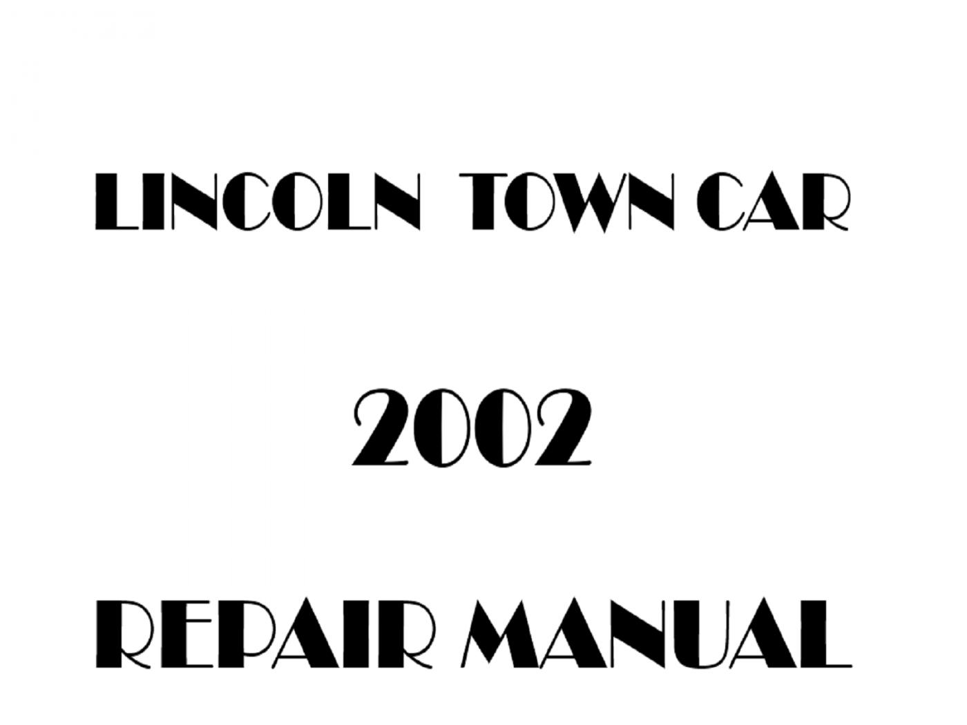 2002 Lincoln Town Car repair manual