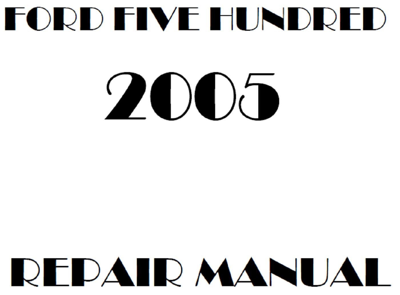 2005 Ford Five Hundred repair manual