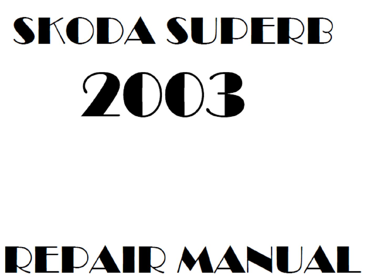 2003 Skoda Superb repair manual