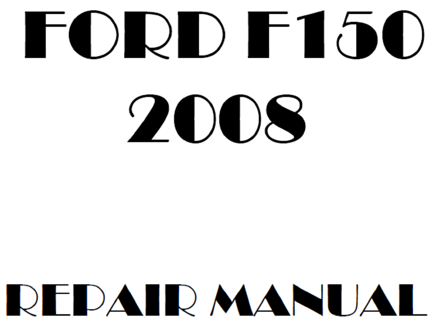 2008 Ford F150 repair manual