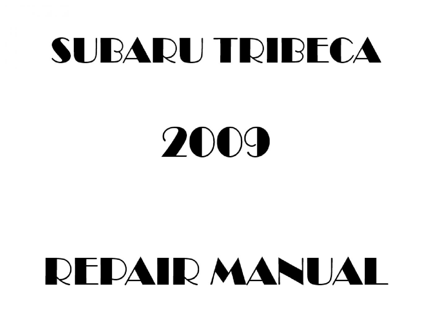 2009 Subaru Tribeca repair manual