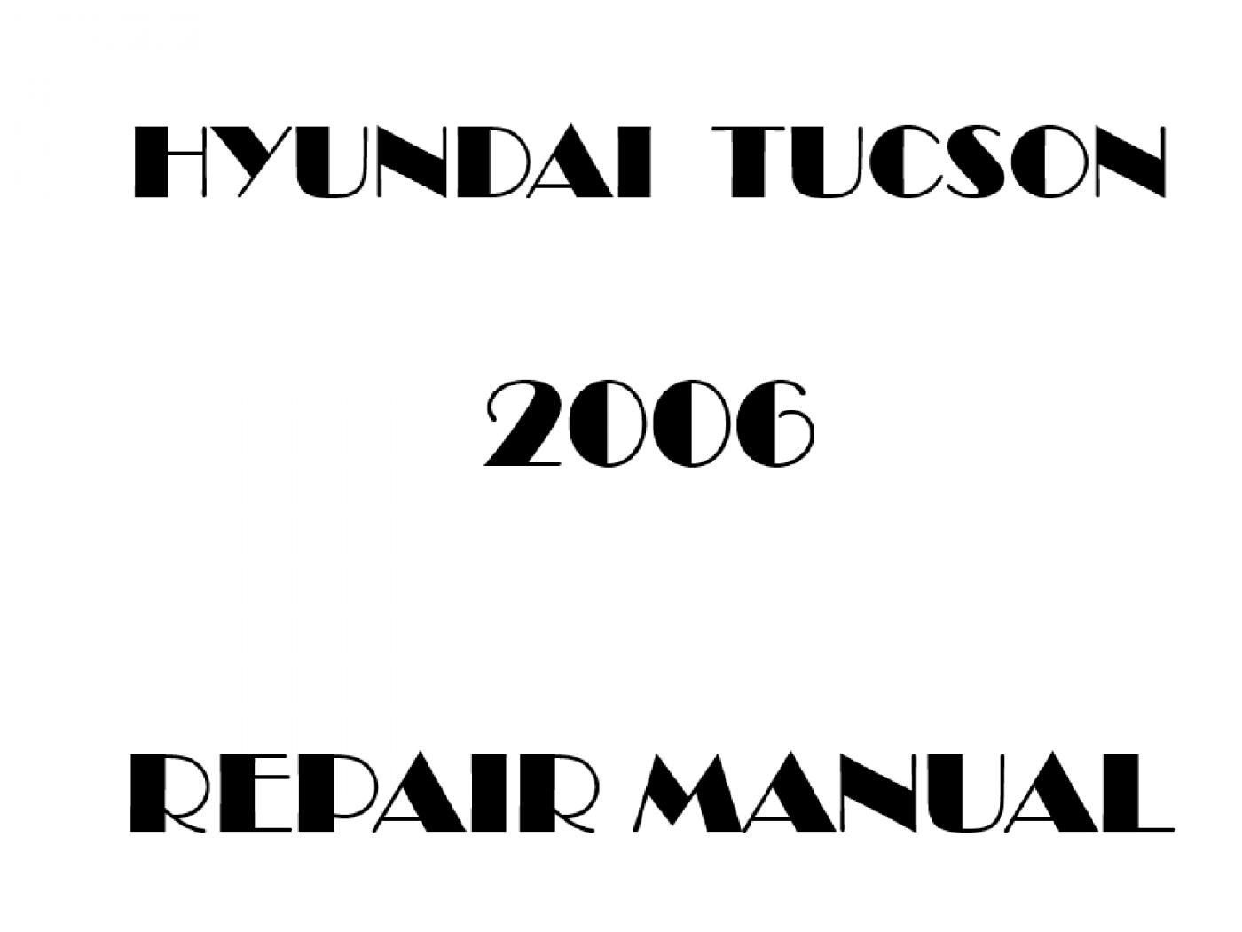 2006 Hyundai Tucson repair manual