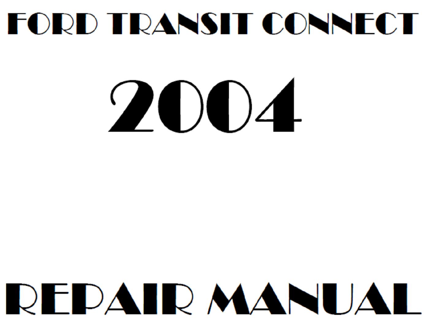 2004 Ford Transit Connect repair manual