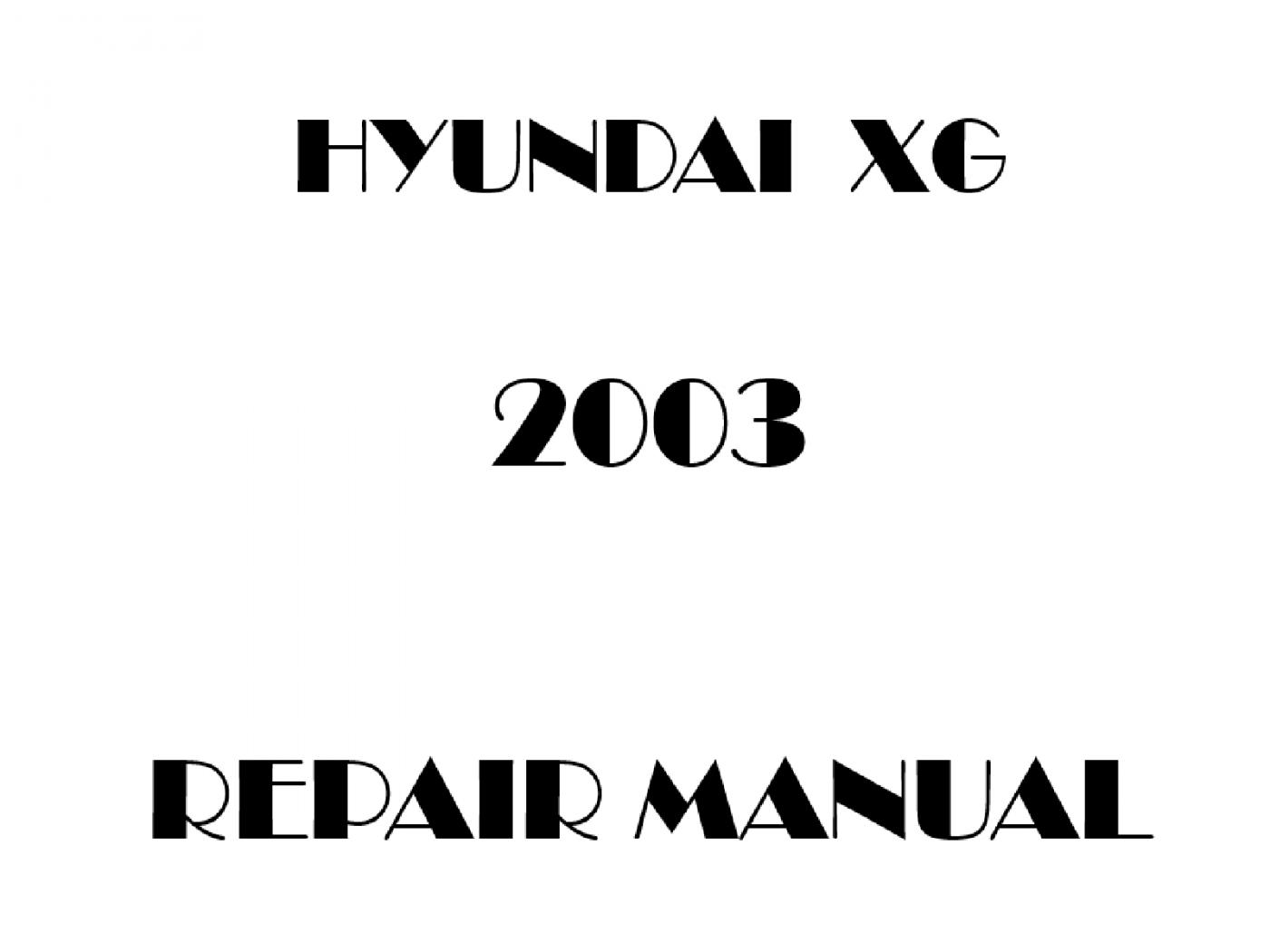 2003 Hyundai XG repair manual