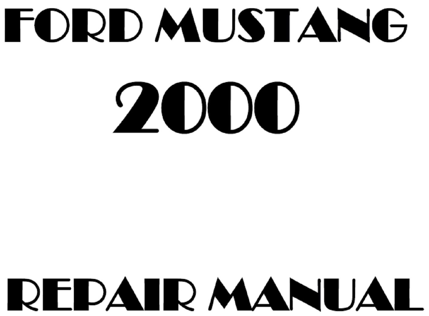 2000 Ford Mustang repair manual