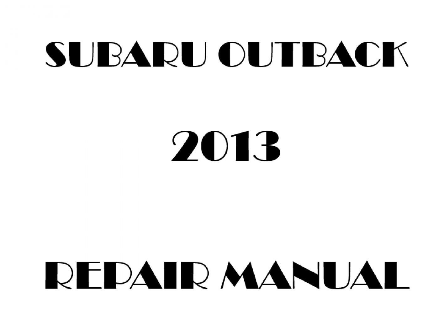 2013 Subaru Outback repair manual
