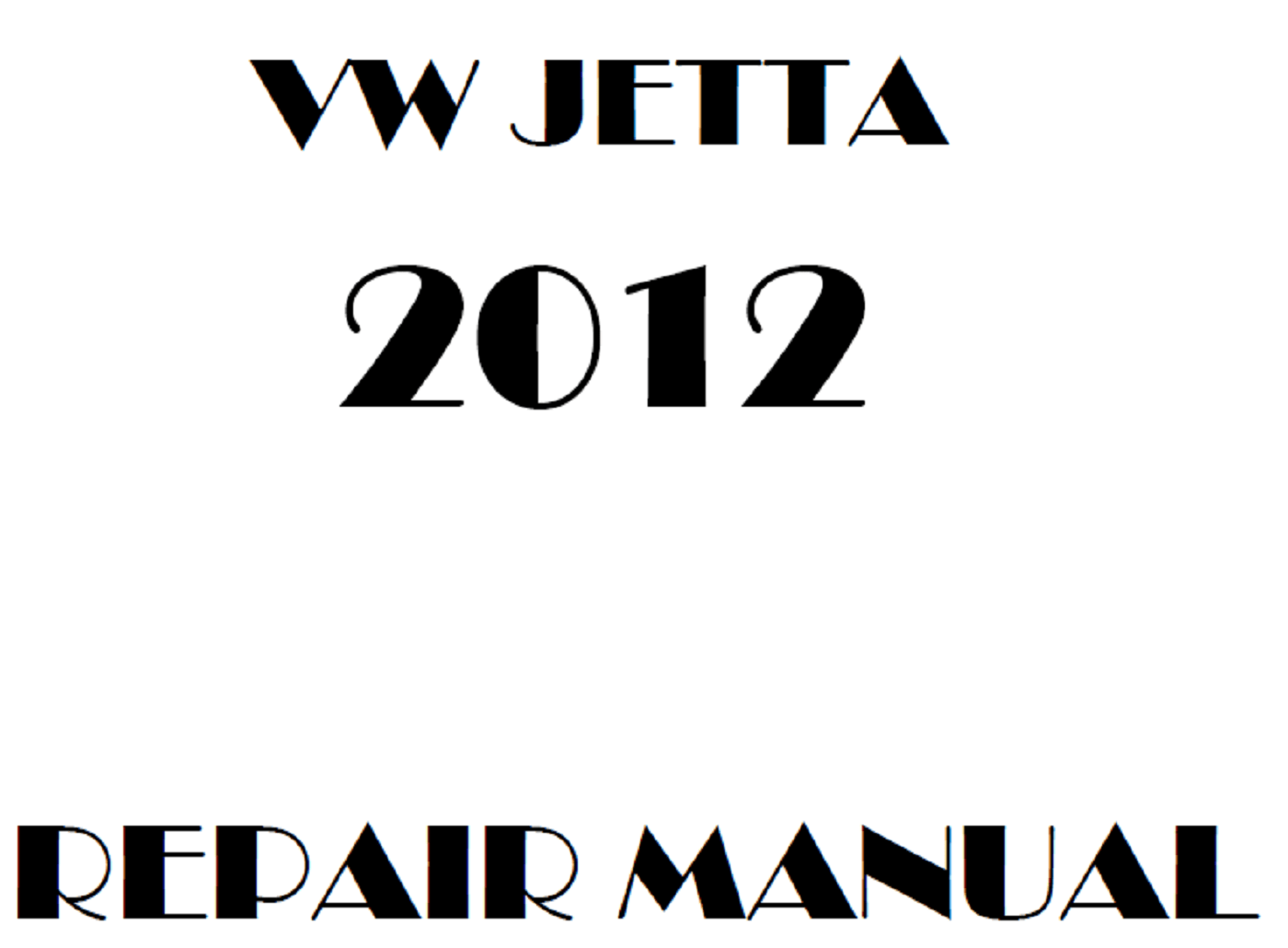 2012 Volkswagen Jetta repair manual