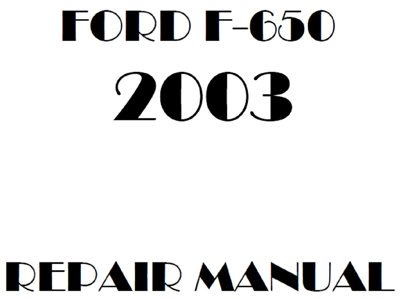 2003 Ford F650 F750 repair manual