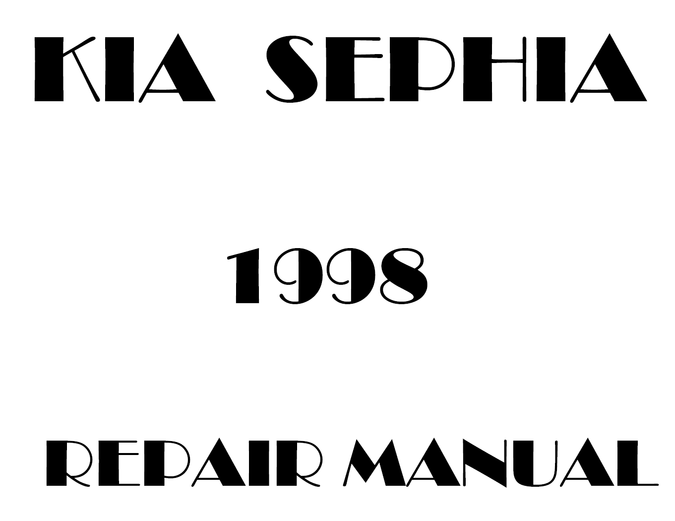 1998 Kia Sephia repair manual
