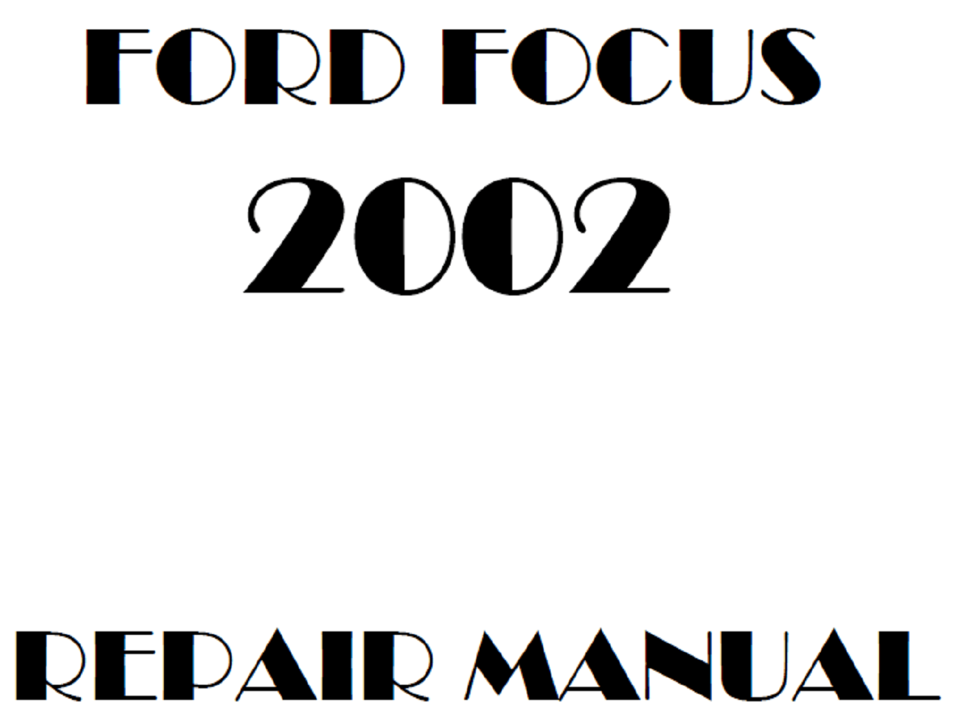 2002 Ford Focus repair manual