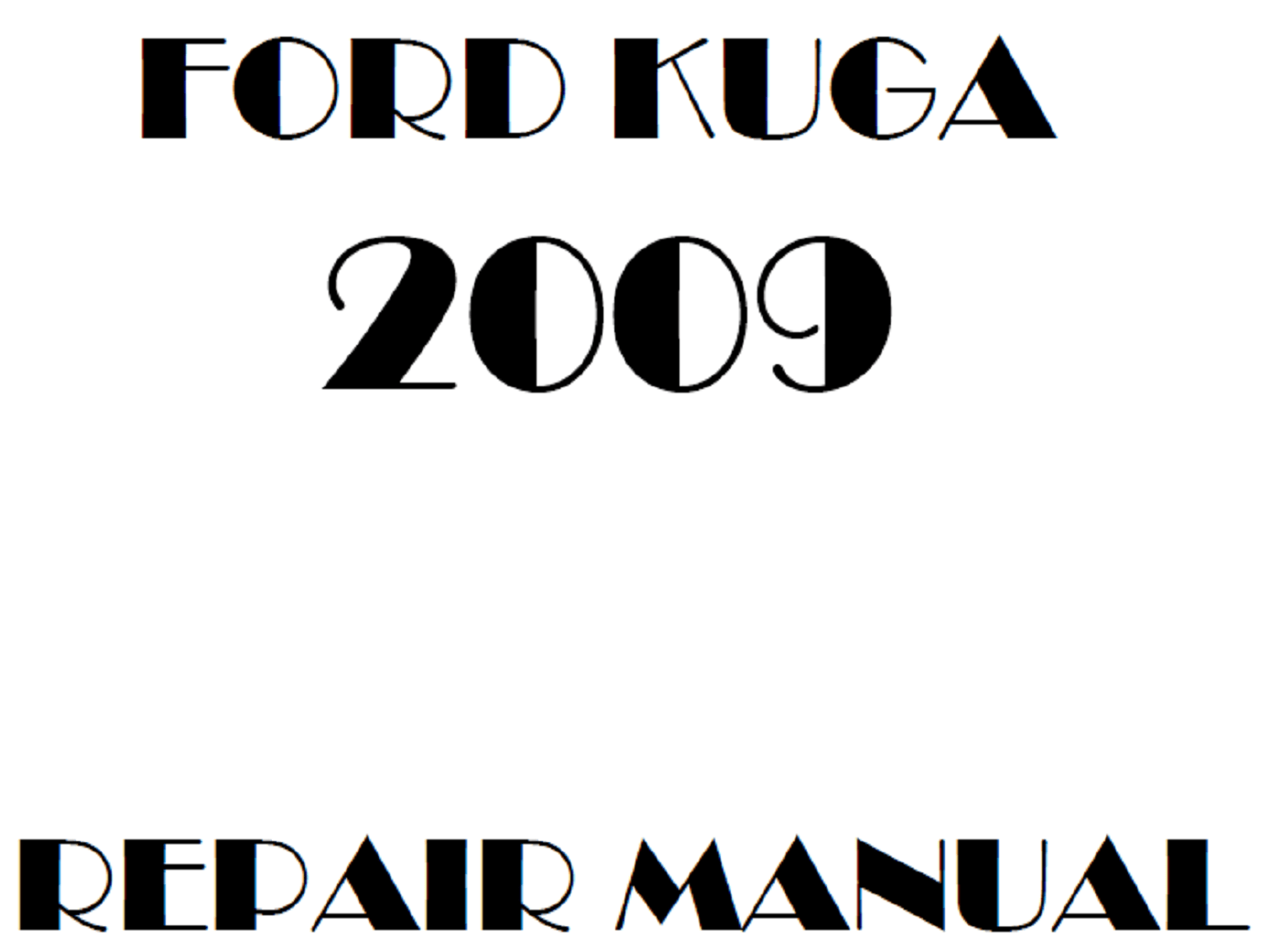 2009 Ford Kuga repair manual