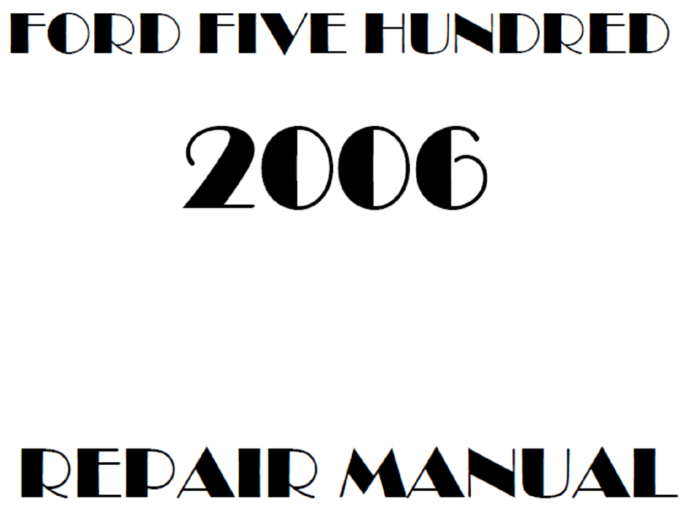 2006 Ford Five Hundred repair manual