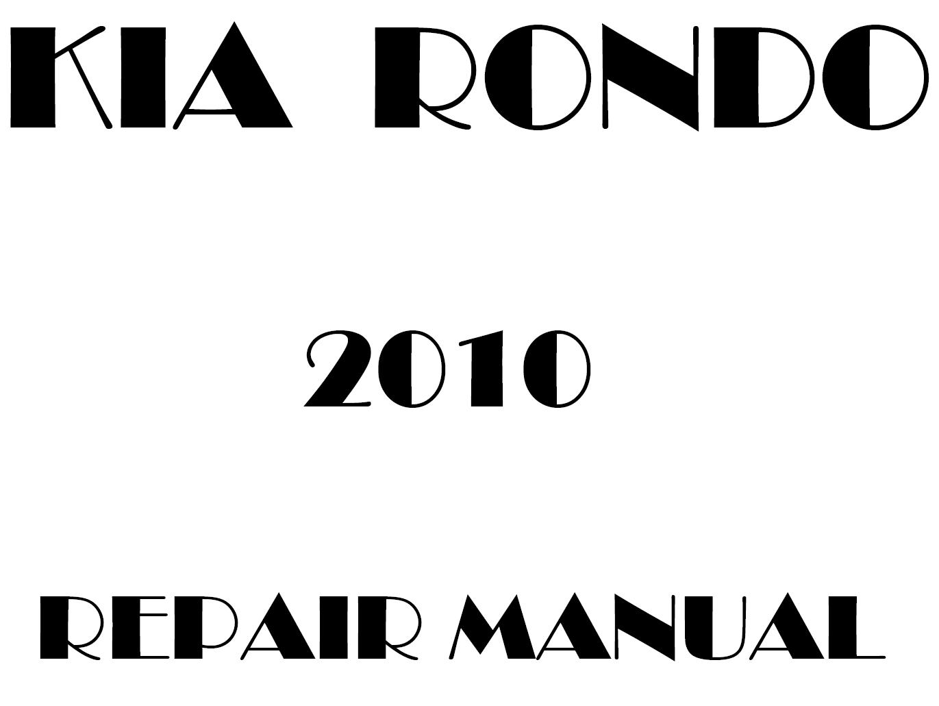 2010 Kia Rondo repair manual