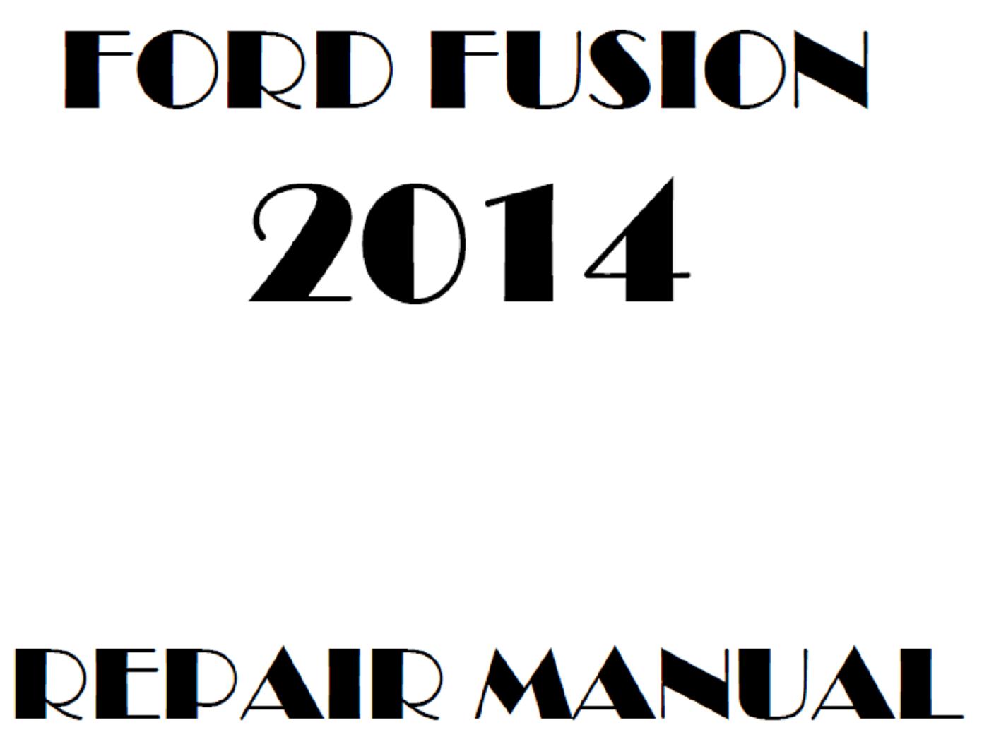 2014 Ford Fusion repair manual