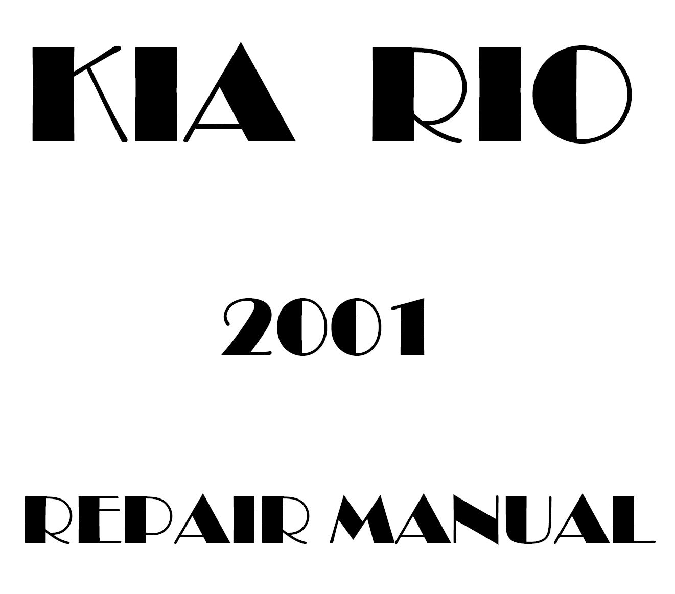 2001 Kia Rio repair manual