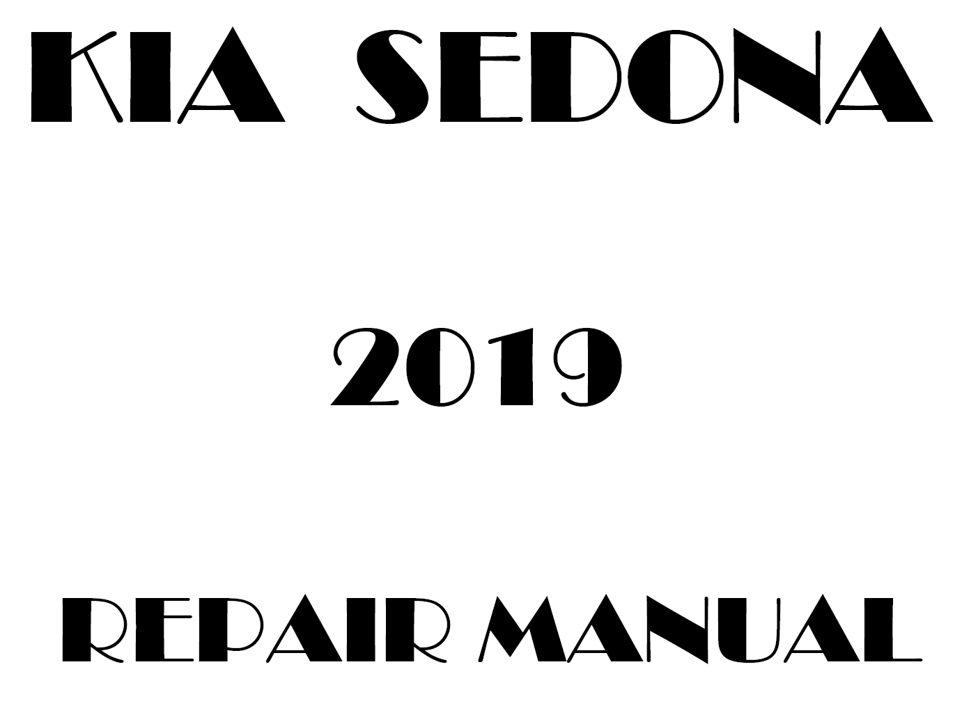 2019 Kia Sedona repair manual