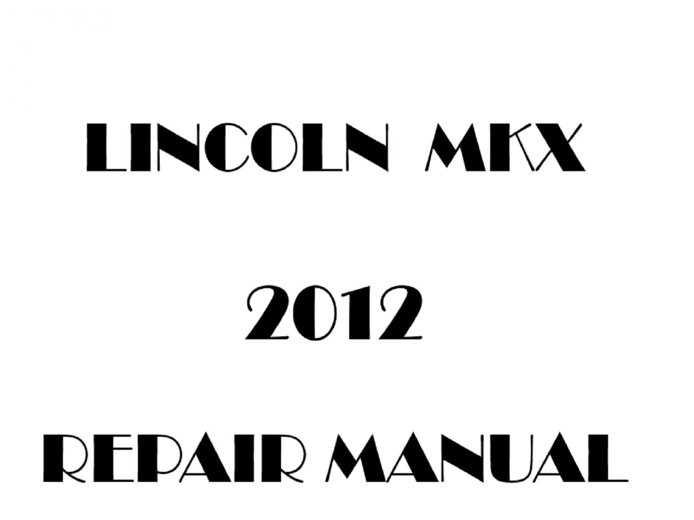 2012 Lincoln MKX repair manual