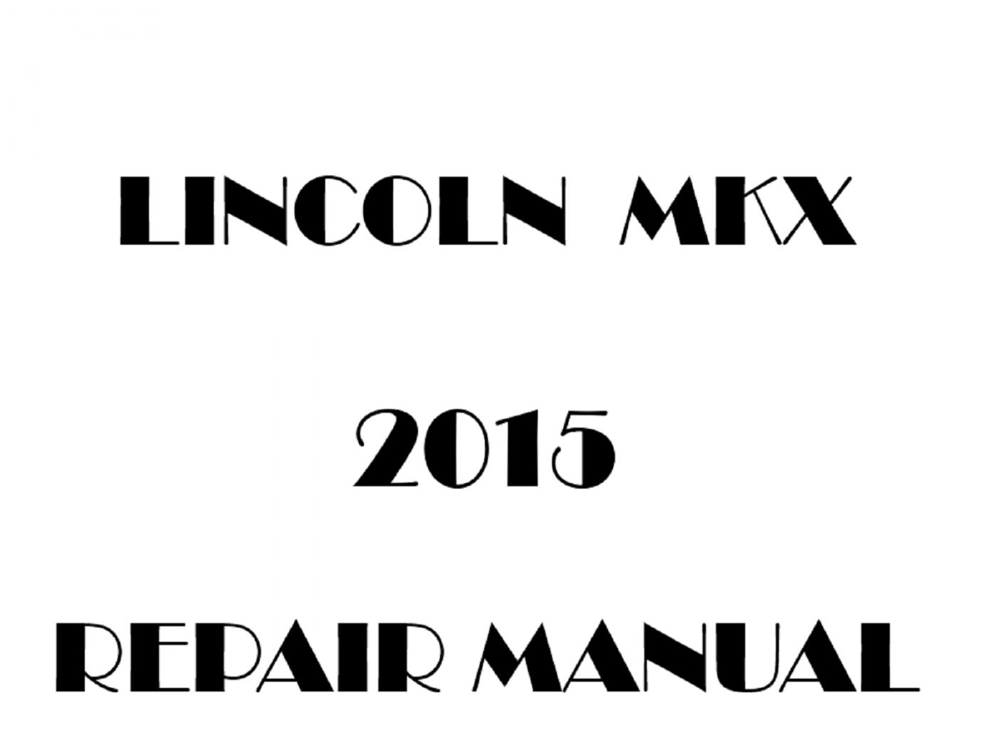2015 Lincoln MKX repair manual