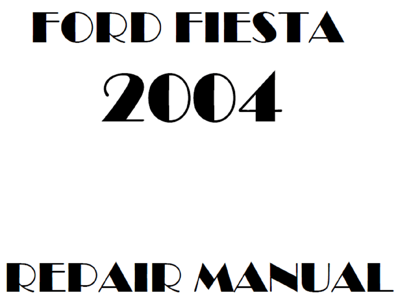 2004 Ford Fiesta repair manual