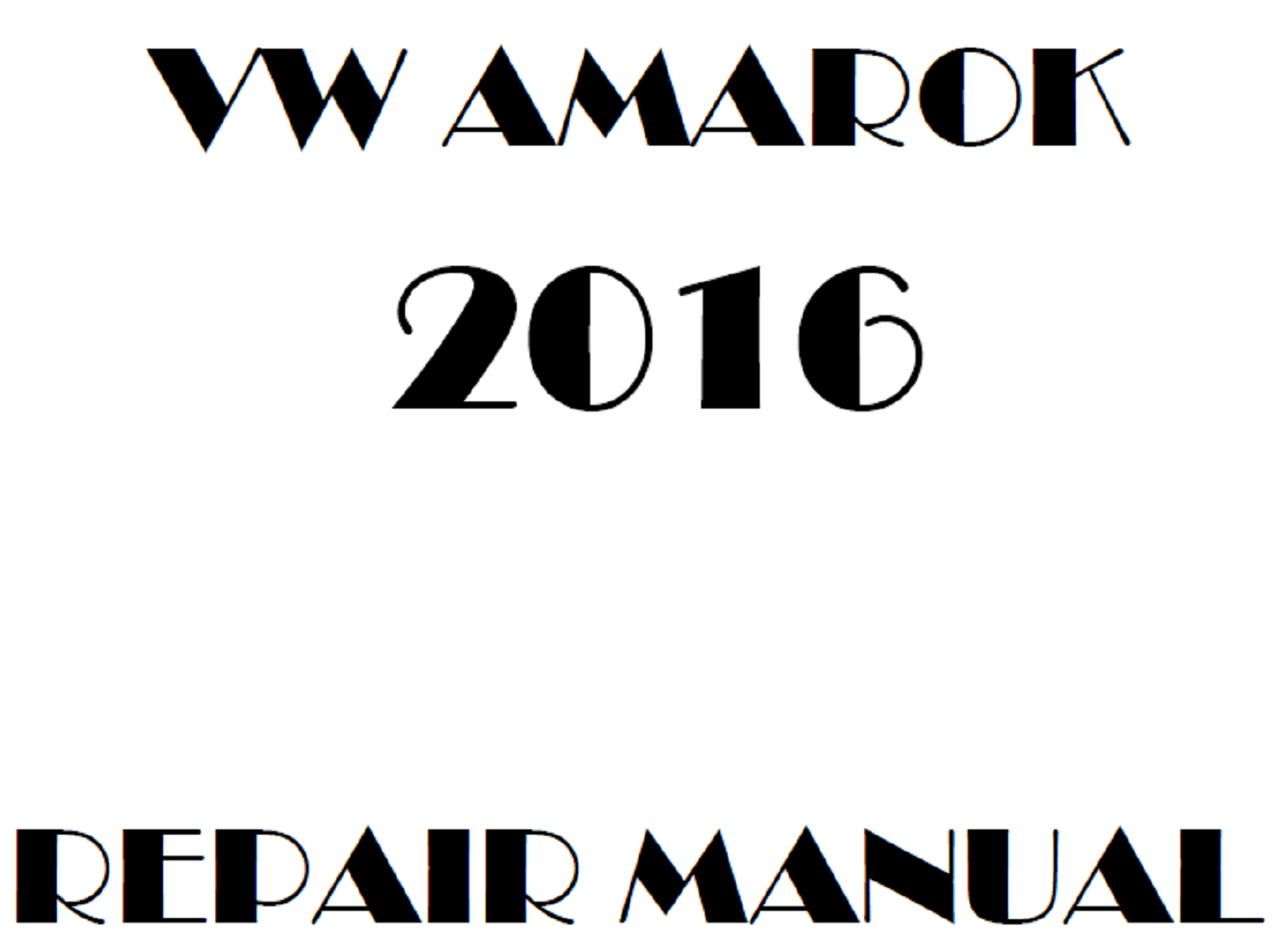 2016 Volkswagen Amarok repair manual