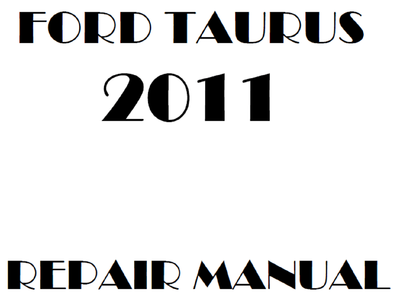 2011 Ford Taurus repair manual