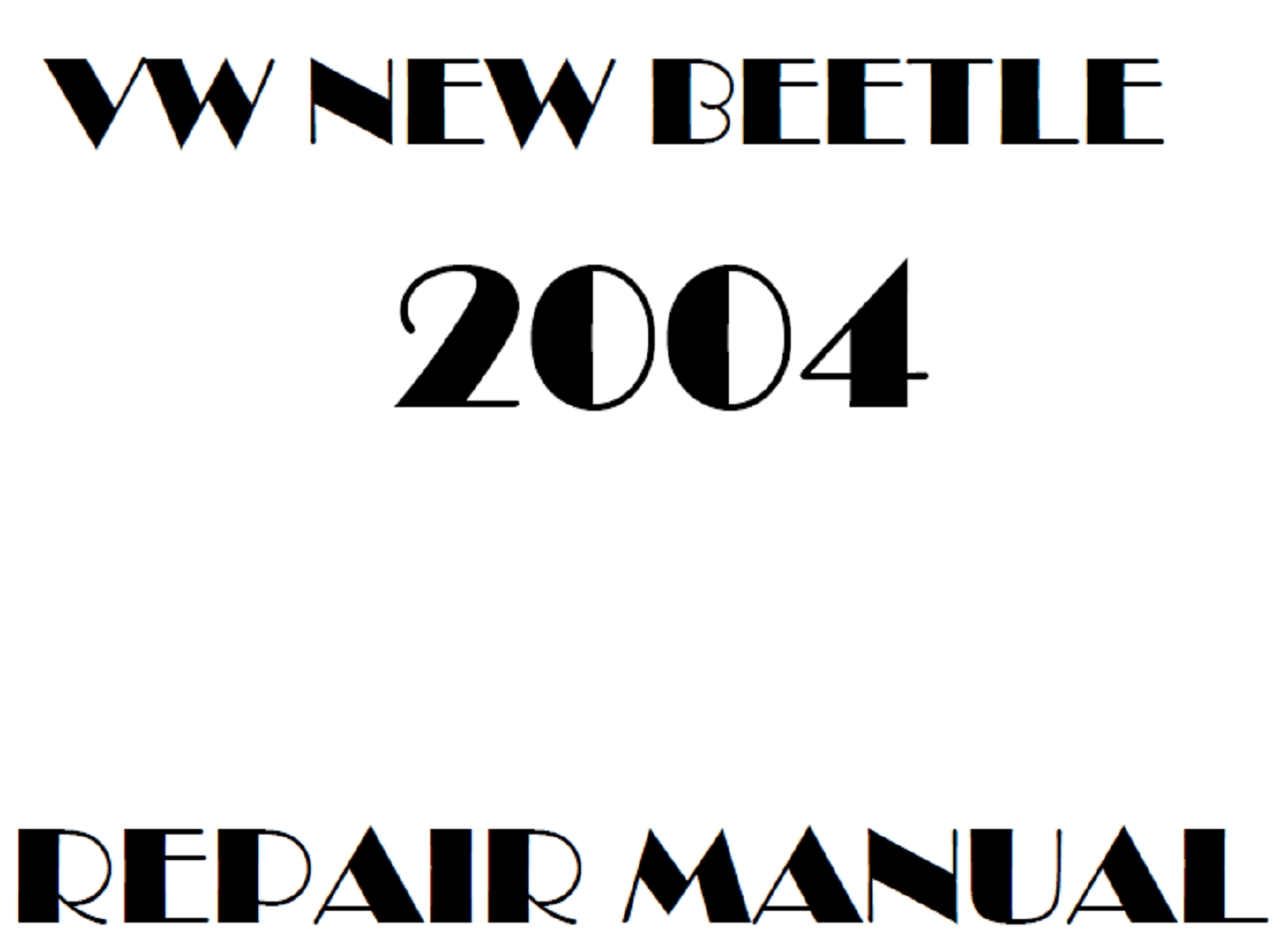 2004 Volkswagen New Beetle repair manual