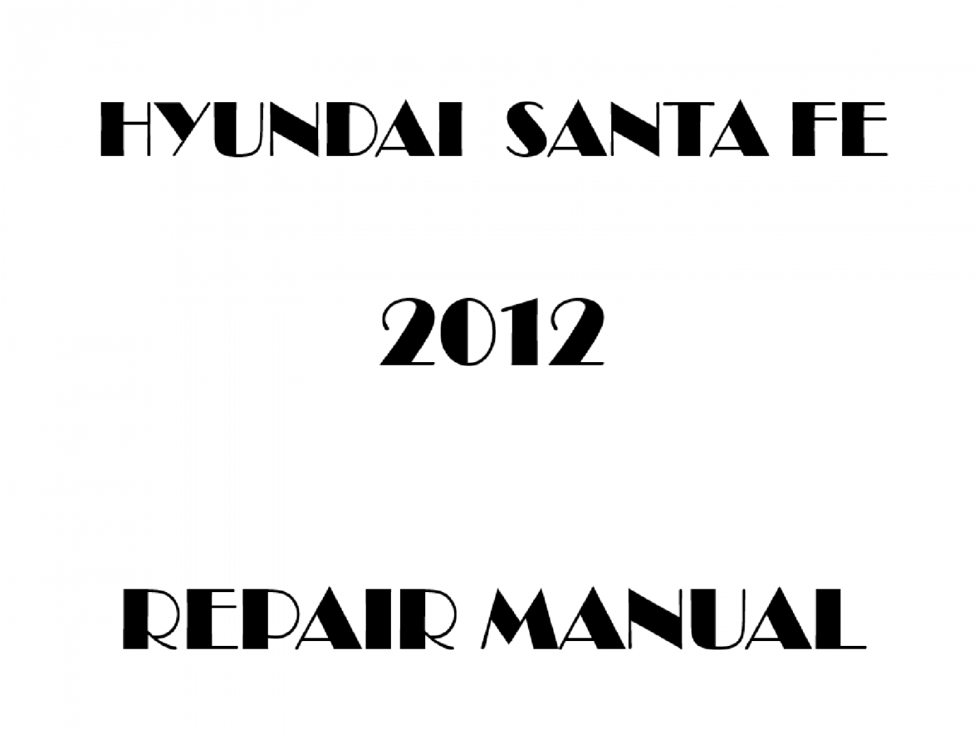2012 Hyundai Santa Fe repair manual