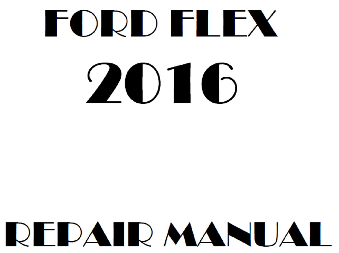 2016 Ford Flex repair manual