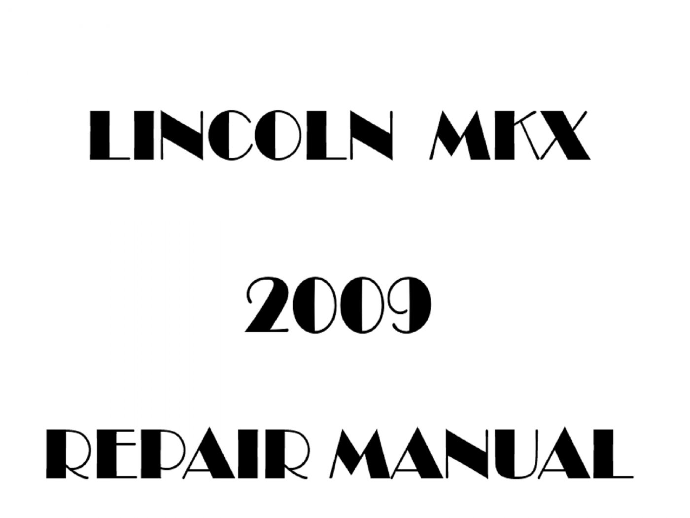 2009 Lincoln MKX repair manual