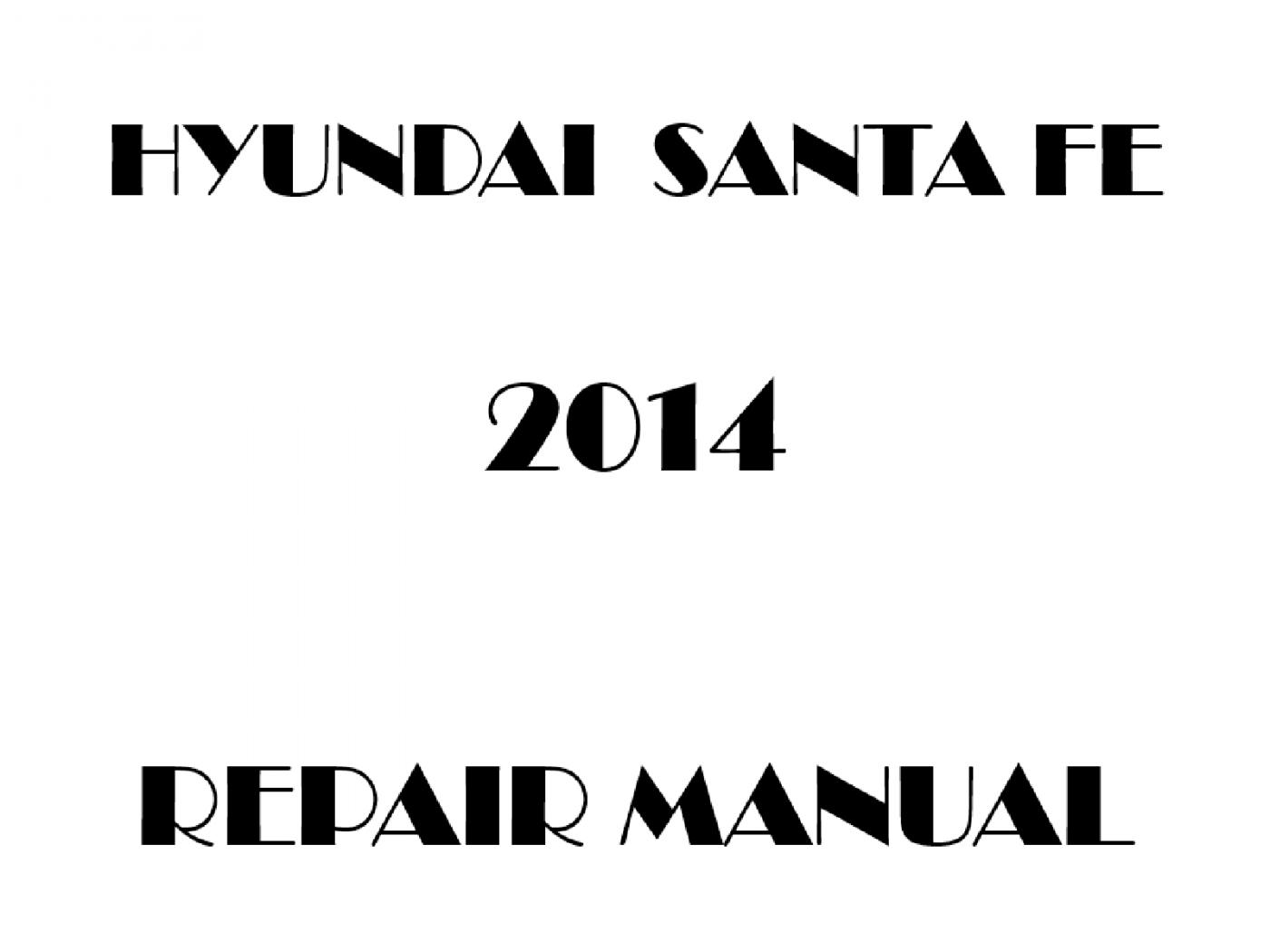 2014 Hyundai Santa Fe repair manual