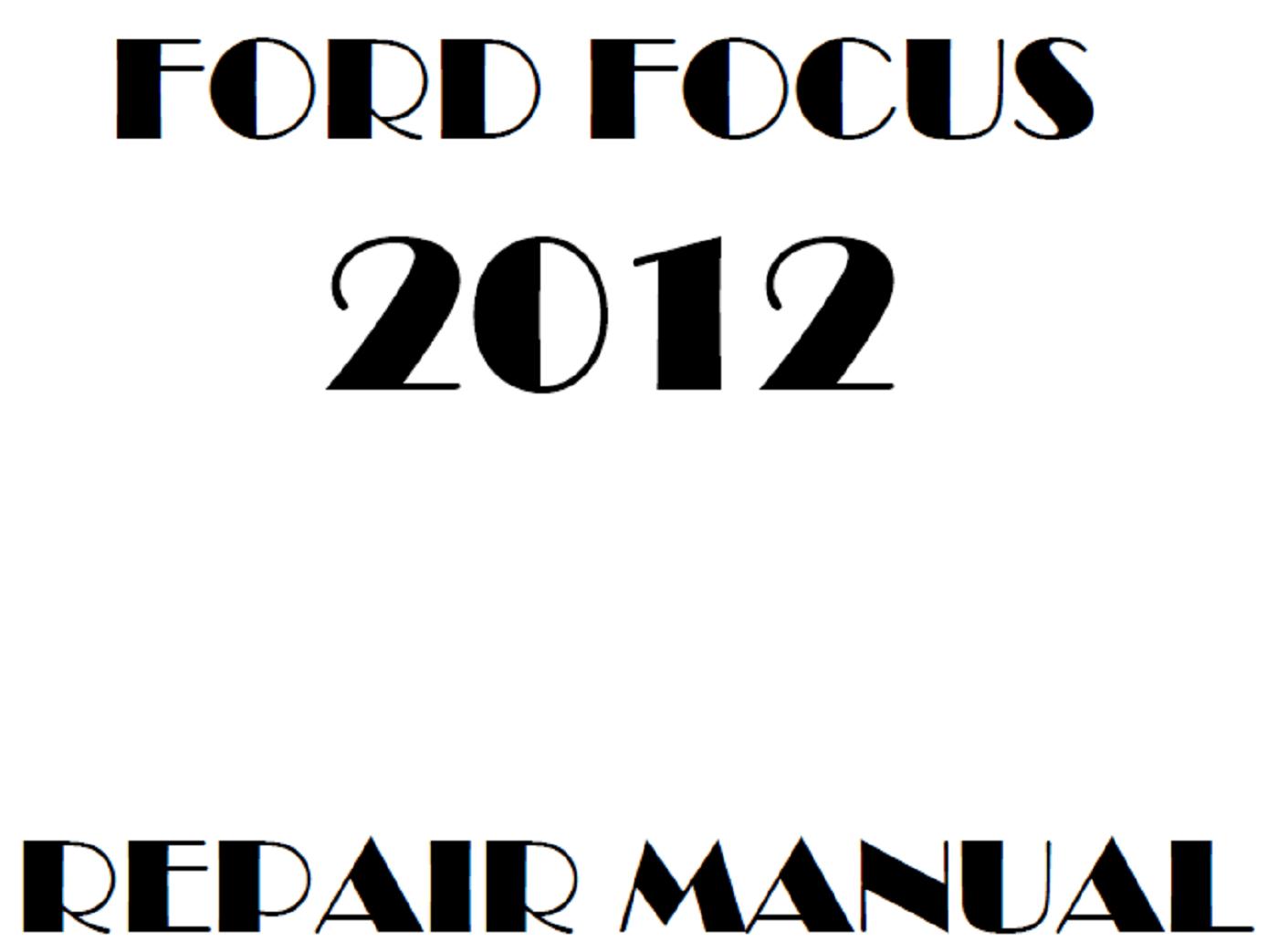 2012 Ford Focus repair manual