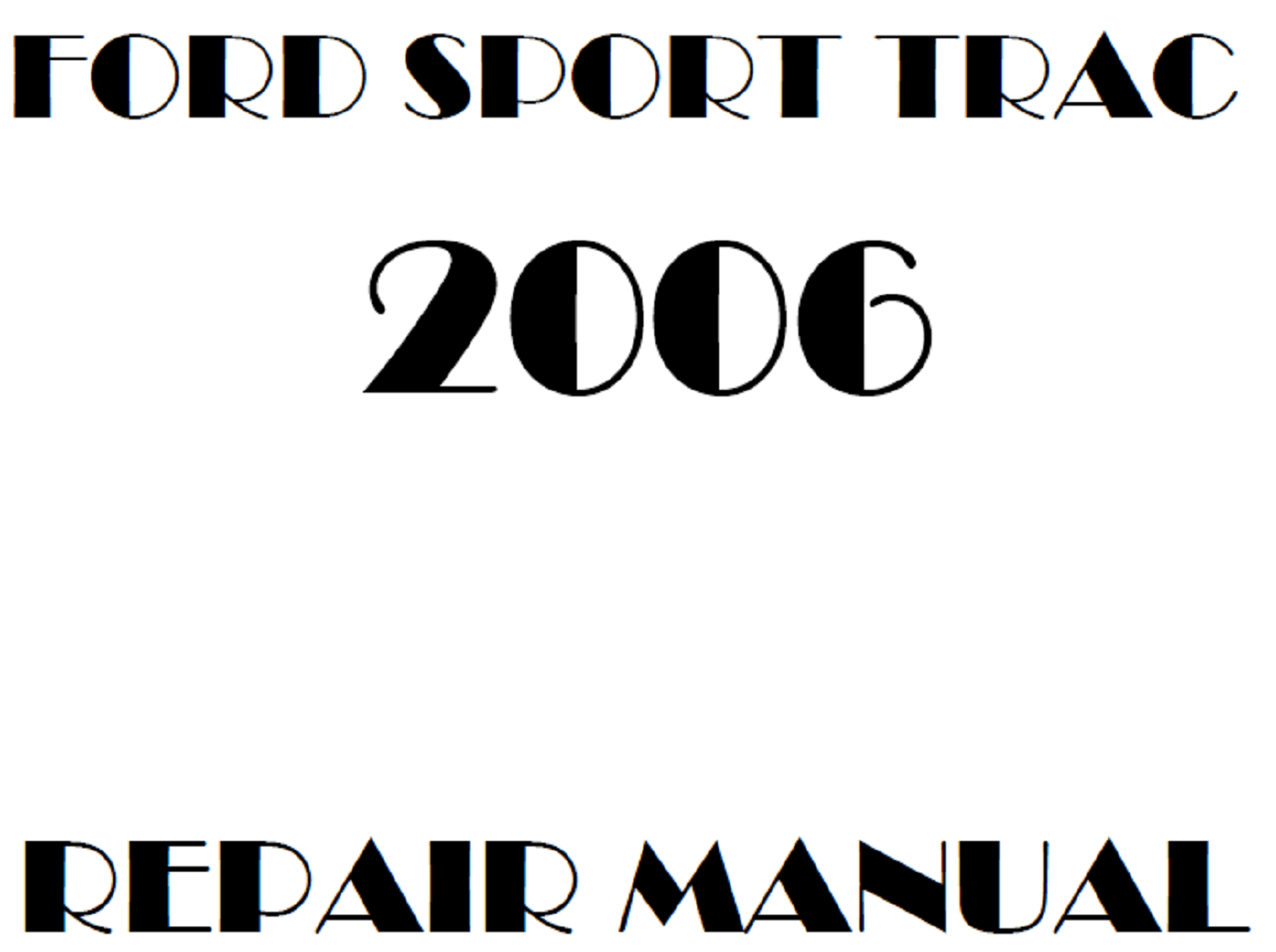 2006 Ford Explorer Sport Trac repair manual